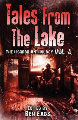 Tales from the Lake Vol.4 by Joe R Lansdale