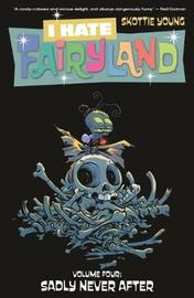 I Hate Fairyland Volume 4 by Skottie Young