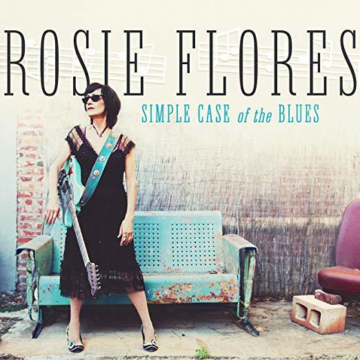 Simple Case Of The Blues by Rosie Flores