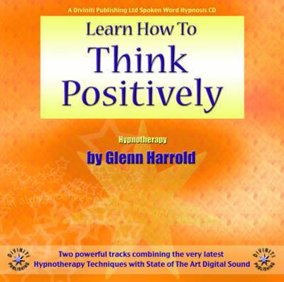 Learn How to Think Positively by Glenn Harrold image