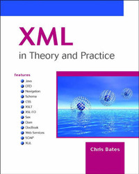 XML in Theory and Practice by Chris Bates image