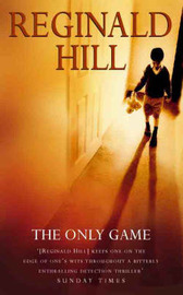 The Only Game by Reginald Hill image
