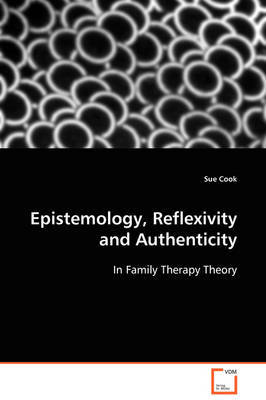 Epistemology, Reflexivity and Authenticity by Sue Cook image