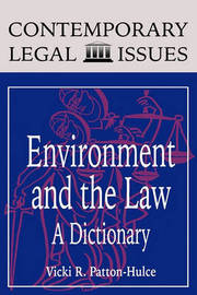 Environment and the Law by Vicki R.Patton- Hulce
