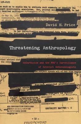 Threatening Anthropology by David H. Price image