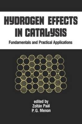 Hydrogen Effects in Catalysis by Zoltan Paal
