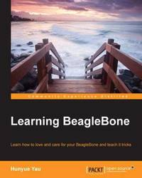 Learning BeagleBone by Hunyue Yau