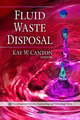 Fluid Waste Disposal by Kay W. Canton