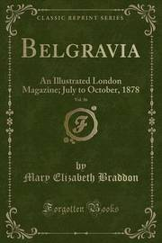 Belgravia, Vol. 36 by Mary , Elizabeth Braddon