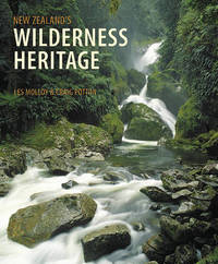 New Zealand's Wilderness Heritage by Les Molloy