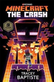 Minecraft: The Crash by Tracey Baptiste