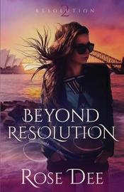 Beyond Resolution by Rose Dee image