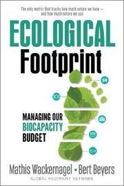 Ecological Footprint by Mathis Wackernagel