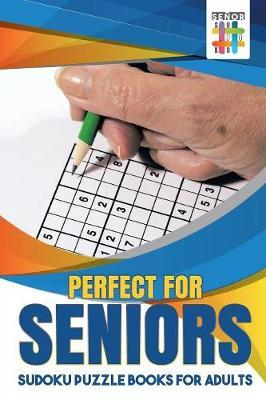 Perfect for Seniors Sudoku Puzzle Books for Adults by Senor Sudoku