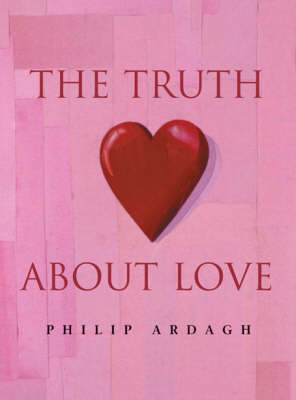 The Truth about Love by Philip Ardagh image