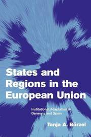 Themes in European Governance by Tanja A. Borzel