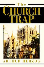 The Church Trap by Arthur Herzog, III