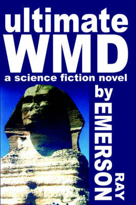 Ultimate Wmd by Ray Emerson