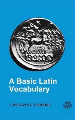 Basic Latin Vocabulary by John Wilson image