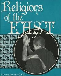 Religions of the East by Lucius Boraks