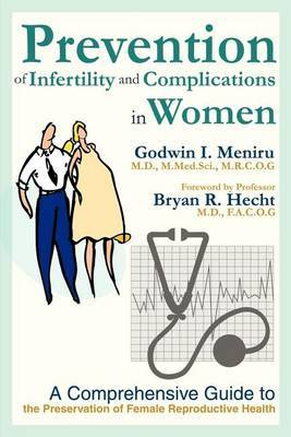 Prevention of Infertility and Complications in Women by Godwin I Meniru image