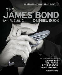 The James Bond Omnibus: v. 003 by Ian Fleming