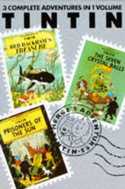 "Adventures of Tintin: v. 4: ""Red Rackham's Treasure"", ""Seven Crystal Balls"" and ""Prisoners of the Sun"" by Herge image"