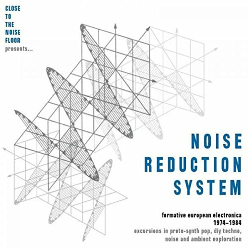 Noise Reduction System: Formative European Electronica 1974-1984 by Various Artists image