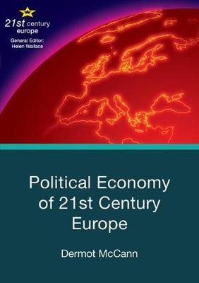 Political Economy of 21st Century Europe by Dermot McCann image