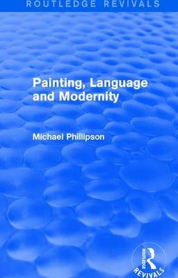 : Painting, Language and Modernity (1985) by Michael Phillipson image