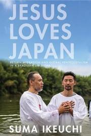 Jesus Loves Japan by Suma Ikeuchi