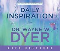 Daily Inspiration from Dr. Wayne W. Dyer 2020 Calendar by Wayne W Dyer