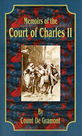 Memoirs of the Court of Charles II by Count de Gramont image