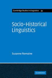 Socio-Historical Linguistics by Suzanne Romaine