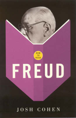 How To Read Freud by Josh Cohen