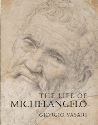 The Life of Michelangelo by Giorgio Vasari