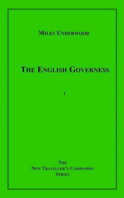 The English Governess by Miles Underwood
