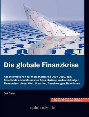 Borse Verstehen: Die Globale Finanzkrise