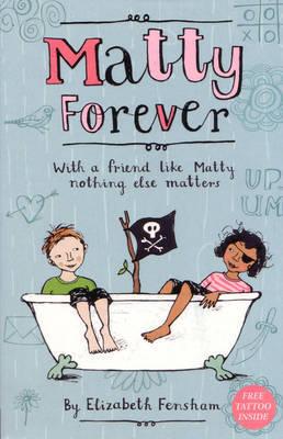 Matty Forever by Elizabeth Fensham