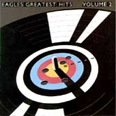 Greatest Hits Vol. 2 by The Eagles (Rock)