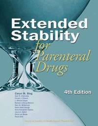 Extended Stability for Parenteral Drugs by Caryn M. Bing image