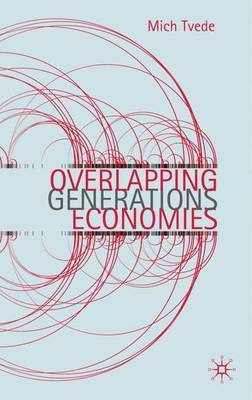 Overlapping Generations Economies by Mich Tvede