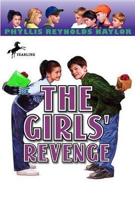 Girls' Revenge by Phyllis Reynolds Naylor image