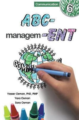 ABC-Management, Communication by Yasser Osman