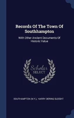Records of the Town of Southhampton by Southampton (N y ) image
