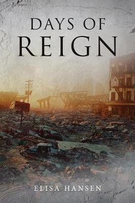 Days of Reign by Elisa Hansen