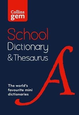 Gem School Dictionary & Thesaurus by Collins Dictionaries