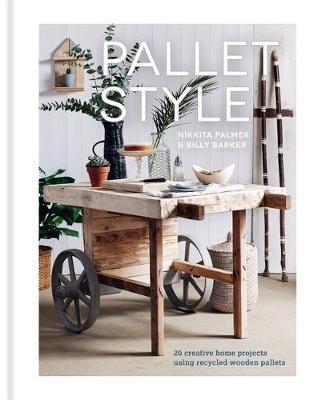Pallet Style by Nikkita Palmer