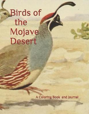 Birds of the Mojave Desert by E. R. Weatherup