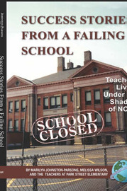 Success Stories from a Failing School by Marilyn Johnston-Parsons